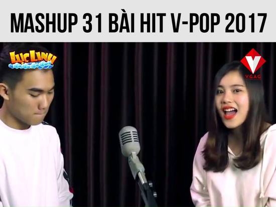 Mashup 31 bài hit V-POP 2017